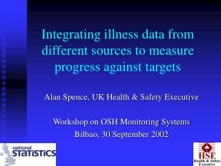 Integrating illness data from different sources to measure progress against targets
