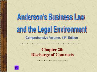Chapter 20:  Discharge of Contracts
