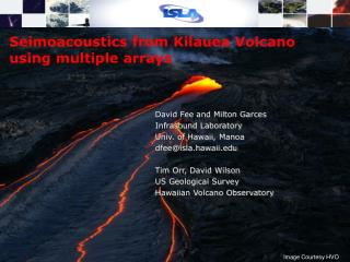 Seimoacoustics from Kilauea Volcano using multiple arrays