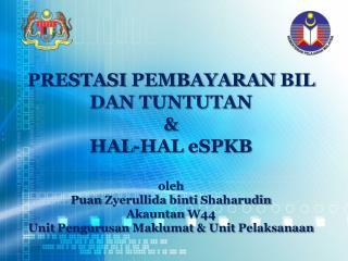 Pelaporan Prestasi Bil  &  Tuntutan  KPM