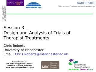 Session 3 Design and Analysis of Trials of Therapist Treatments