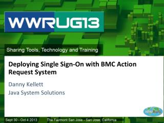 Deploying Single Sign-On with BMC Action Request System