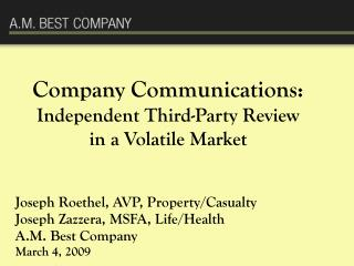 Company Communications: Independent Third-Party Review   in a Volatile Market