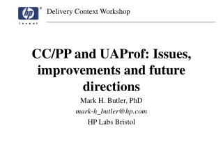 CC/PP and UAProf: Issues, improvements and future directions