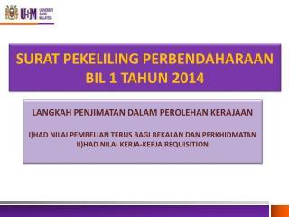 SURAT PEKELILING PERBENDAHARAAN  BIL 1 TAHUN 2014