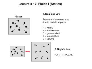 Lecture # 17: Fluids I (Statics)