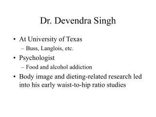 Dr. Devendra Singh