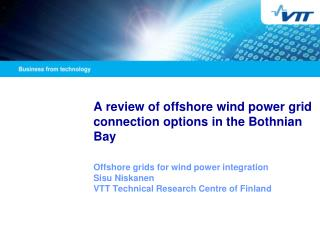 A review of offshore wind power grid connection options in the Bothnian Bay
