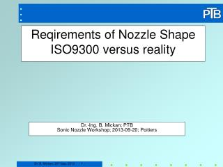 Reqirements of Nozzle Shape ISO9300 versus reality