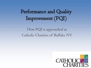 Performance and Quality Improvement (PQI)