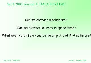 WCI 2004 session 3: DATA SORTING