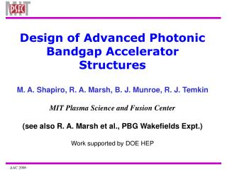Design of Advanced Photonic Bandgap Accelerator Structures