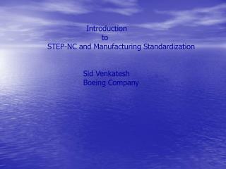 Sid Venkatesh Boeing Company