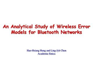An Analytical Study of Wireless Error Models for Bluetooth Networks