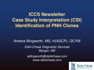 ICCS Newsletter Case Study Interpretation (CSI) Identification of PNH Clones
