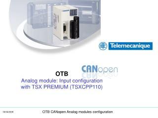 OTB    Analog module: Input configuration with TSX PREMIUM (TSXCPP110)