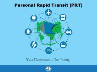 Personal Rapid Transit (PRT)