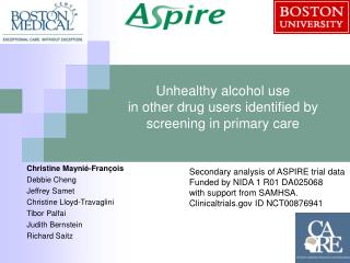 Unhealthy alcohol use  in other drug users identified by screening in primary care