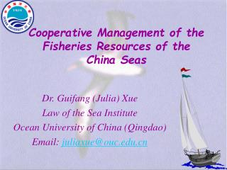 Cooperative Management of the Fisheries Resources of the  China Seas