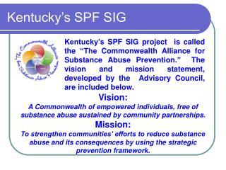 Kentucky s SPF SIG