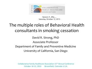 The multiple roles of Behavioral Health consultants in smoking cessation