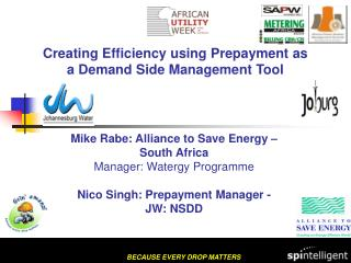 Creating Efficiency using Prepayment as  a Demand Side Management Tool
