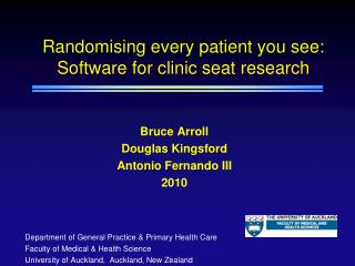 Randomising every patient you see: Software for clinic seat research