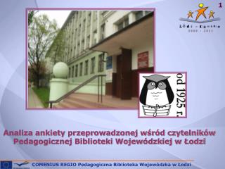 Analiza ankiety przeprowadzonej wśród czytelników Pedagogicznej Biblioteki Wojewódzkiej w Łodzi