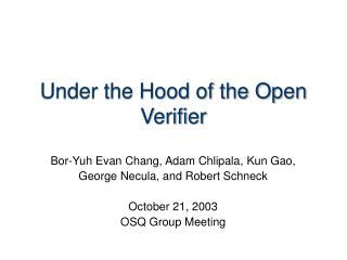 Under the Hood of the Open Verifier