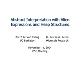 Abstract Interpretation with Alien Expressions and Heap Structures