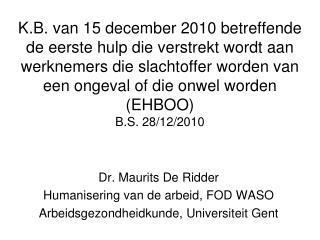 Dr. Maurits De Ridder Humanisering van de arbeid, FOD WASO