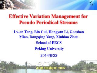 Effective Variation Management for Pseudo Periodical Streams