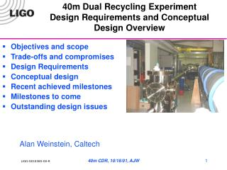 40m Dual Recycling Experiment Design Requirements and Conceptual Design Overview