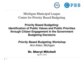Michigan Municipal League Center for Priority Based Budgeting  Priority Based Budgeting: