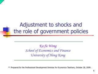 Ka-fu Wong School of Economics and Finance University of Hong Kong