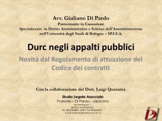 Avv. Giuliano Di Pardo Patrocinante in Cassazione