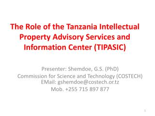 The Role of the Tanzania Intellectual Property Advisory Services and Information Center TIPASIC