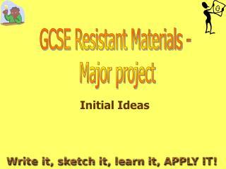 GCSE Resistant Materials -  Major project
