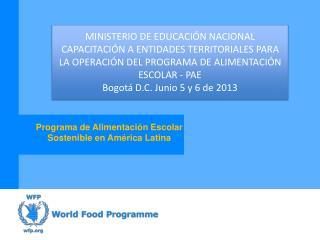 Programa de Alimentación Escolar Sostenible en América Latina