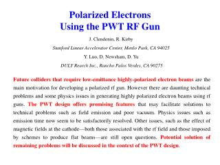 Polarized Electrons Using the PWT RF Gun