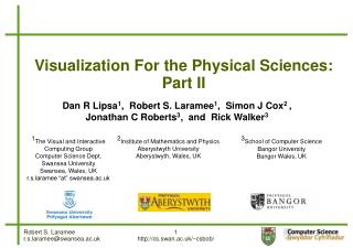 Visualization For the Physical Sciences: Part II