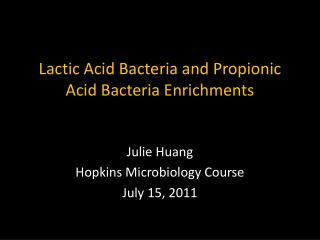 Lactic Acid Bacteria and Propionic Acid Bacteria Enrichments