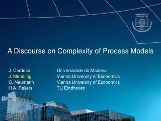 A Discourse on Complexity of Process Models