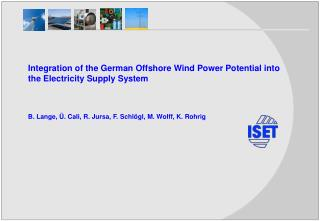 Integration of the German Offshore Wind Power Potential into the Electricity Supply  System