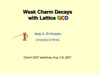 Weak Charm Decays  with Lattice  Q C D