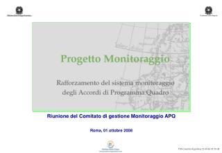 Riunione del Comitato di gestione Monitoraggio APQ