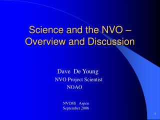 Science and the NVO � Overview and Discussion