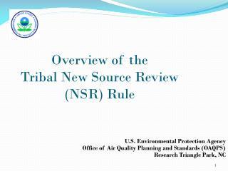 Overview of the  Tribal New Source Review (NSR) Rule