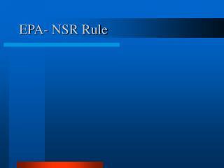 EPA- NSR Rule