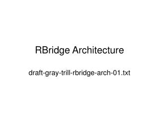 RBridge Architecture